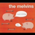 Melvins, The - Sugar Daddy Live  '2010